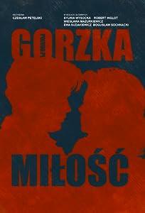 Filmen trailer nedlasting Gorzka milosc (1990) [480x272] [1020p] [640x320] by Czeslaw Petelski