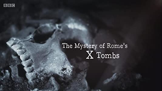 Watch go movie The Mystery of Rome's X Tomb [720x1280]