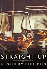 Straight Up: Kentucky Bourbon Poster