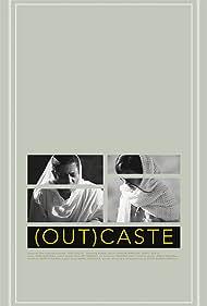 (Out)caste (2017)