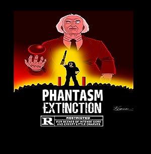 Phantasm Extinction