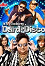 It's Rocking: Dard-E-Disco