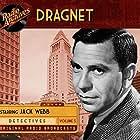 Jack Webb in Dragnet: The Big Mustache (2019)