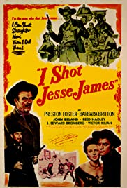I Shot Jesse James (1949) Poster - Movie Forum, Cast, Reviews