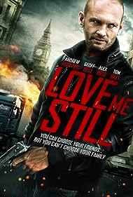 Love Me Still (2008)