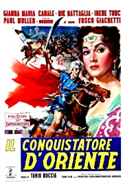 The Conqueror of the Orient Poster