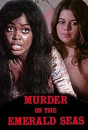 Murder on the Emerald Seas (1973) 720p