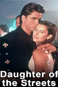 Daughter of the Streets (1990) Poster - Movie Forum, Cast, Reviews