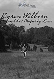 Byron Wilborn and His Property Line Poster