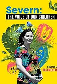 Severn, la voix de nos enfants (2010)