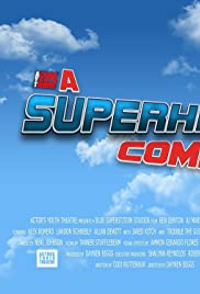 A Superhero Comedy (2014) ONLINE SEHEN