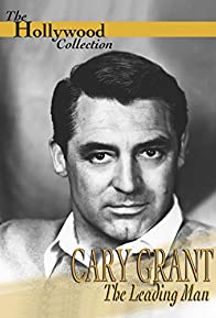 Primary photo for Cary Grant: A Celebration of a Leading Man
