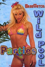 BabeWatch: Wild Pool Parties Poster