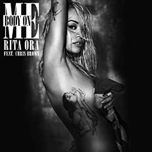My movie portal download Rita Ora feat. Chris Brown: Body on Me [movie]