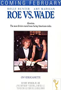 Primary photo for Roe vs. Wade