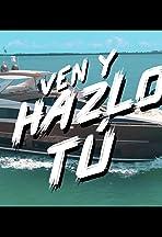 Nicky Jam & J Balvin & Anuel AA & Arcángel: Ven y hazlo tú
