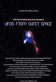 UFO: The Greatest Story Ever Denied III - UFOs from Outer Space Poster