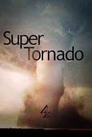 Super Tornado (2013)