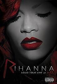 Rihanna: Loud Tour Live at the O2 Poster