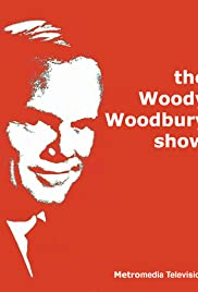 The Woody Woodbury Show Poster
