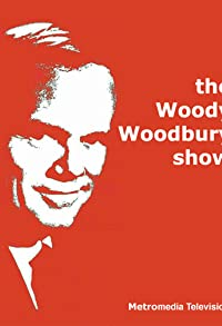Primary photo for The Woody Woodbury Show