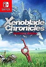 Xenoblade Chronicles: Definitive Edition