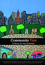 Community First, A Home for the Homeless