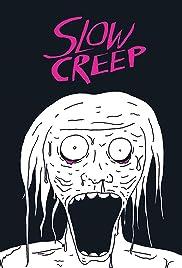Slow Creep Poster