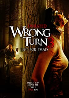 Wrong Turn 3: Left for Dead (2009 Video)