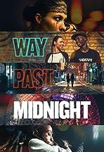 Way Past Midnight