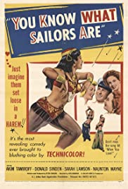 You Know What Sailors Are Poster