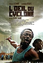 L'oeil du cyclone Poster
