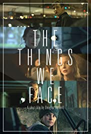 The Things We Face Poster