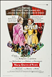 Mary, Queen of Scots (1971) Poster - Movie Forum, Cast, Reviews