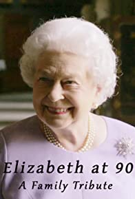 Primary photo for Elizabeth at 90: A Family Tribute