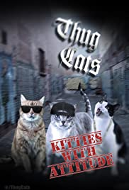 The Thug Cats Poster