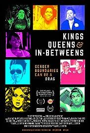 Kings, Queens, & In-Betweens Poster
