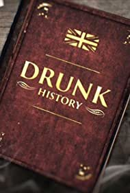 Drunk History: UK (2015)