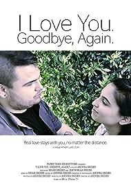 Brian Snider and Zoe Noelle Snider in I Love You. Goodbye, Again. (2018)