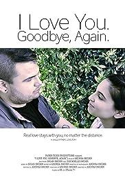 I Love You. Goodbye, Again. Poster