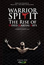 Warrior Spirit: The Rise of Mixed Martial Arts