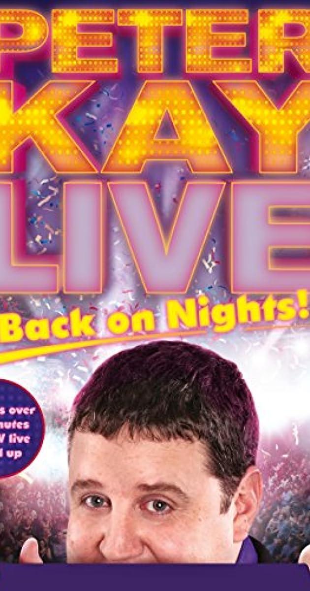 Peter Kay: Live & Back on Nights (Video 2012) - IMDb