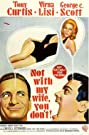 Not with My Wife, You Don't! (1966) Poster