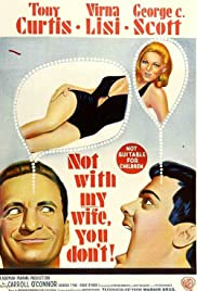 Not with My Wife, You Don't! Poster