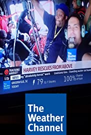 The Weather Channel: Live Coverage of Hurricane Harvey Poster