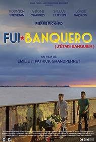 Fui banquero (2016)