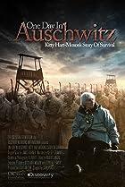 One Day in Auschwitz (2015) Poster