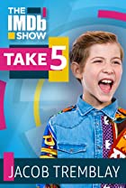 S3.E64 - Take 5 With Jacob Tremblay