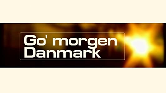 Movie tube watch tv series Go' morgen Danmark Denmark [Quad]