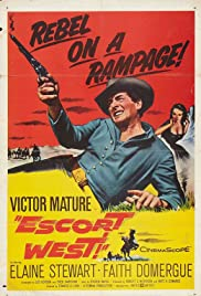 Escort West (1959) Poster - Movie Forum, Cast, Reviews